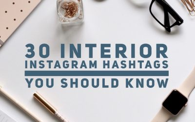 30 Interior Instagram Hashtags You Should Know