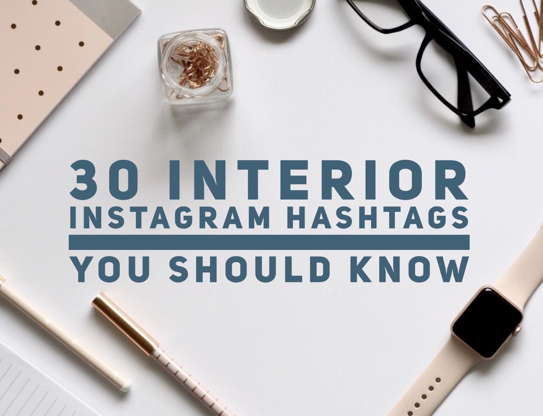 interior instagram hashtags